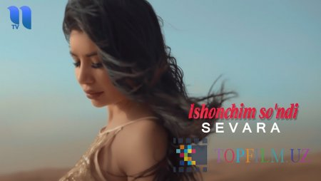 Sevara – Ishonchim so'ndi (Official Video 2019!)