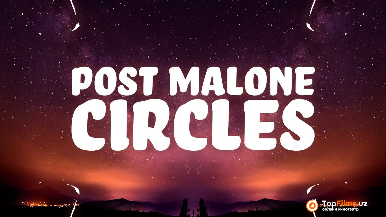 Post Malone – Circles